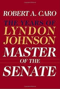 image of Master of the Senate: Lbj Vol.3: The Years of Lyndon Johnson Culture: The Years of Lyndon Johnson III