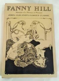 Fanny Hill - Memoirs of a Woman of Pleasure by  John Cleland - 1st Edition - 1963 - from Collina Books and Biblio.co.uk