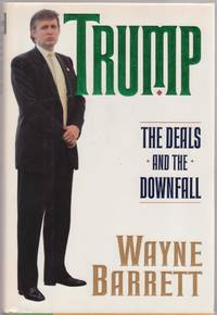 Trump The Deals and the Downfall