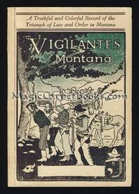 image of Vigilantes of Montana: or, Popular Justice in the Rocky Mountains
