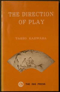 The Direction of Play by Kajiwara, Takeo - 1979