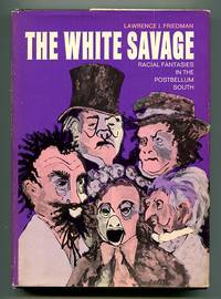 The White Savage: Racial Fantasies in the Postbellum South