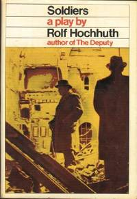 Soldiers: An Obituary for Geneva by  Rolf Hochhuth - First Edition - 1968 - from KnC Books (SKU: BF00080103477)