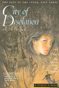 City of Desolation: The Balance of Love and Despair (The Fate of the Stone)