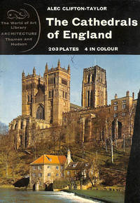 The Cathedrals of England (World of Art) by Alec Clifton-Taylor - Paperback - 1967-11-06 - from M Godding Books Ltd (SKU: 202449)