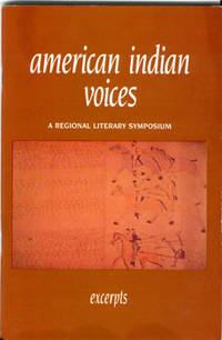 American Indian Voices: A Regional Literary Symposium: September 26-28, 1991