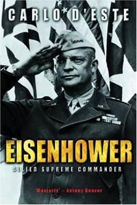 Eisenhower: Allied Supreme Commander