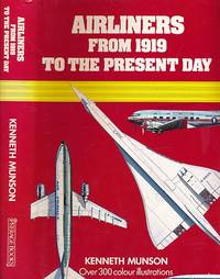 Airliners from 1919 to the Present Day