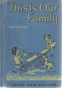 This Is Our Family Faith and Freedom Reader 1951