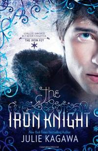 image of The Iron Knight (Iron Fey: Call of the Forgotten)