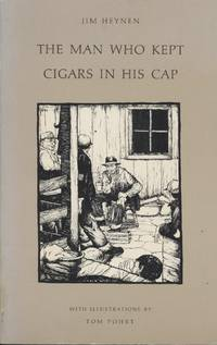 Man Who Kept Cigars in His Cap, The by  Jim Heynen - Paperback - 1979 - from Black Sheep Books (SKU: 014437)