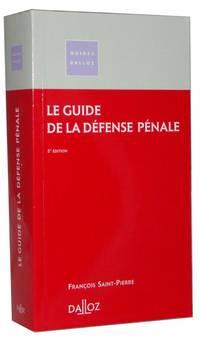 Le guide de la défense pénale