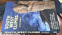 image of South West climbs – a selection of fine rock climbs from Cornwall, Devon, Somerset, Dorset and Jersey