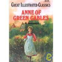 image of Anne of Green Gables (Great Illustrated Classics)
