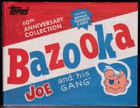 Bazooka Joe and His Gang (60th Anniversary Collection) by  Jeff (Selected by) Shepherd - First Edition - 2013 - from Retrograde Media (SKU: RM2965)