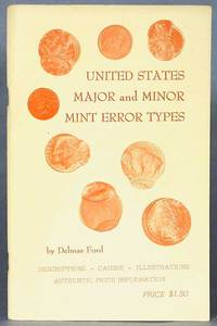 United States Major and Minor Mint Error Types