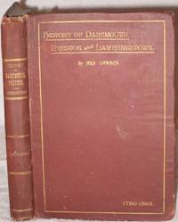 History of the Townships of Dartmouth, Preston and Lawrencetown; Halifax County, N. S. (Akins Historical Prize Essay.)