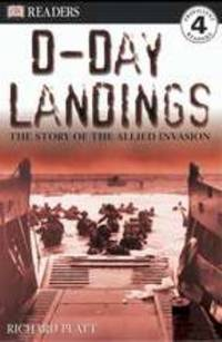 D-Day Landings, Level 4 : The Story of the Allied Invasion