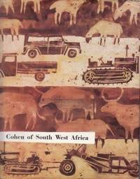 Cohen of South West Africa by  Gill (Ed.) Fraser - Hardcover - . - from Africana Books and Biblio.co.uk