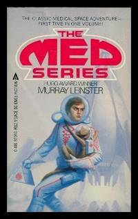 THE MED SERIES: The Mutant Weapon; S.O.S. from Three Worlds; This World is Taboo