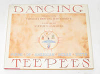 Dancing Teepees  Poems of American Indian Youth