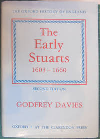 The Early Stuarts, 1603-1660 (Oxford History of England) by Godfrey Davies - Hardcover - 2nd Edition  - 1991 - from Hanselled Books and Biblio.com