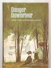 image of DANGER DOWNRIVER