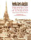 Prospects of England: Two Thousand Years Seen Through Twelve English Towns