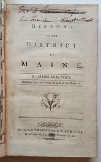 The History of the District of Maine....Illustrated by a new correct Map of the District.