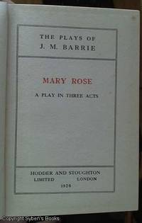 image of Mary Rose a play in three acts