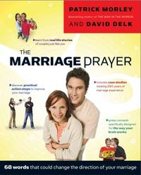 THE MARRIAGE PRAYER: 68 WORDS TH by  David  Patrick; Delk - Paperback - 2008-09-01 - from Beans Books, Inc. and Biblio.com