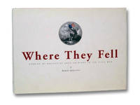 Where They Fell: Stories of Rochester Area Soldiers in the Civil War