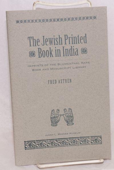 Berkeley: Judah L. Magnes Museum, 1992. Pamphlet. 46p., 5.5x8.5 inches, preface, foreword, bibliogra...