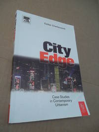 City Edge: Case Studies in Contemporary Urbanism