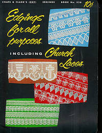 Edgings For All Purposes Including Church Laces, Book No. 320