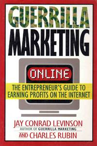 image of Guerrilla Marketing Online the Entrepreneurs Guide to Earning Profits on the Internet