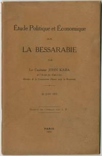Etude Politique et Economique sur la Bessarabie