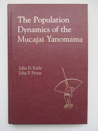 The Population Dynamics of the Mucajai Yanomama