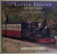 Little Trains of Britain by Timpson John