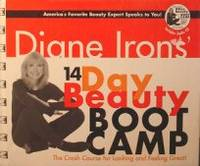 Diane Irons' 14-Day Beauty Boot Camp: The Crash Course for Looking and  Feeling Great w/ one Audio CD