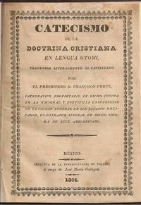 Catecismo de la Doctrina Cristiana en Lengua Otomí, traducida literalmente al castellano