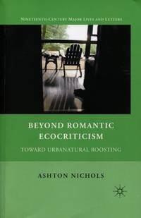 Beyond Romantic Ecocriticism: Toward Urbanatural Roosting