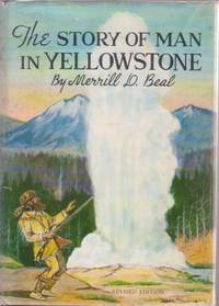 THE STORY OF MAN IN YELLOWSTONE  [signed]