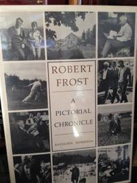 image of Robert Frost: A Pictorial Chronicle