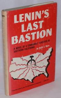 image of Lenin's last bastion, a story of a Communist takeover in Southern California
