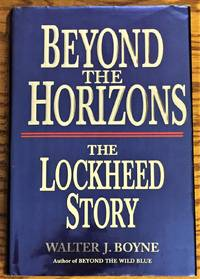 Beyond the Horizons, the Lockheed Story