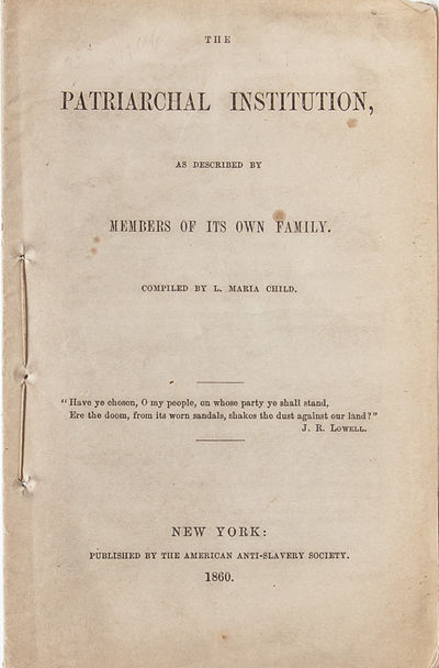 New York: American Anti-Slavery Society, 1860. First edition. Near Fine. Printed self-wrappers stitc...