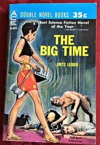 The Big Time / The Mind Spider & Other Stories by Fritz Leiber - 1961 - from My Book Heaven (SKU: 58316)
