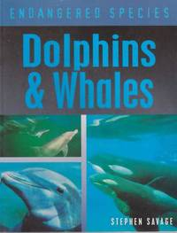 Endangered Species: Dolphins & Whales