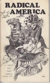 Radical America. Volume IV, No. 6 (August 1970)